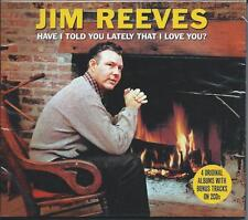 Jim Reeves - Have I Told You Lately [Best Of / Greatest Hits] CD NEW/SEALED
