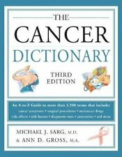 The Cancer Dictionary by Michael J. Sarg, Ann D. Gross, M.A.