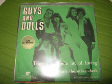 """45 GIRI 7"""" GUYS AND DOLLS THERE'S A WHOLE LOT OF LOVING DON'T TURN THE OTHER CHE"""