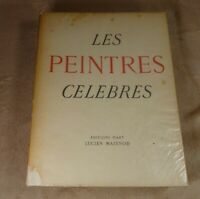 LES PEINTRES CELEBRES - EDITIONS D'ART LUCIEN MAZENOD 1948