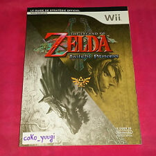 GUIDE OFFICIEL THE LEGEND OF ZELDA TWILIGHT PRINCESS VERSION 100% FRANCAISE