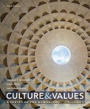 Culture and Values : A Survey of the Humanities, Volume I by Lawrence S. Cunning
