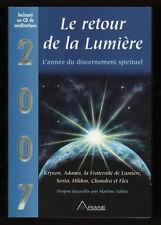 █ 2007 Le retour de la Lumière - Discernement spirituel █