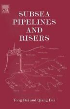Subsea Pipelines and Risers (Ocean Engineering)