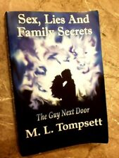 Sex, Lies and Family Secrets: The Guy Next Door by M L Tompsett , GB7