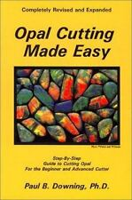 Opal Cutting Made Easy (Jewelry Crafts) by Paul B. Downing, Good Book