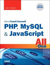 Php, MySql & JavaScript All in One, Sams Teach Yourself by Meloni, Julie