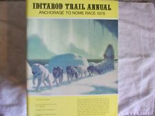 "1978 Iditarod Trail Annual*, 'The Last Great Race"", Anchorage to Nome"