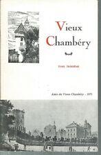 Société des amis du vieux Chambery. Tome troisieme - 1971.  CV43