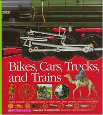 Bikes, Cars, Trucks, and Trains [Voyages of Discovery]