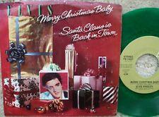 Elvis Presley - Merry Christmas Baby Santa Claus Is Back In Town Green Vinyl 45