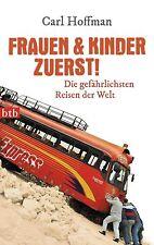 Frauen & Kinder zuerst! von Carl Hoffman (2014, Taschenbuch)