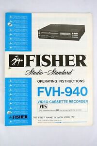 1980s ~ Fisher FVH-940 Video Cassette Recorder OPERATING INSTRUCTION MANUAL