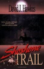 Shoshone Trail by Hawks, David J.