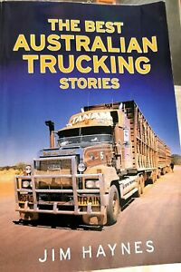 Book: The Best Australian Trucking Stories - Jim Haynes. Softcover. Book. As new