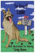Die Geschichte von Laddie in einundzwanzig persönlichen Briefen von Cindy Binno (2016,...