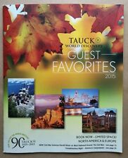 TAUCK World Discovery GUEST FAVORITES 2015 Vacation Catalog 63 pages NEW