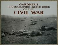 GARDNER'S PHOTOGRAPHIC SKETCH BOOK OF THE CIVIL WAR ~ PROFUSELY ILLUSTRATED NEW
