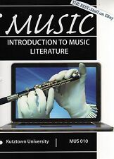 INTRODUCTION TO MUSIC LITERATURE TEXT BOOK MUS 010 Kutztown University KAMIEN
