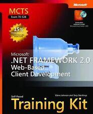 MCTS Self-Paced Training Kit (Exam 70-528): Microsoft® .NET Framework 2.0 Web-B