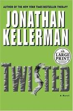 Twisted by Jonathan Kellerman (2004, Hardcover) Large Print Edition