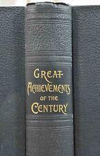 1898 GREAT ACHIEVEMENTS OF THE CENTURY J W BUEL Explorers Span-Am War