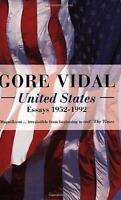 United States Essays 1952-1992 (v. 1) by Vidal, Gore