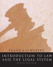 Introduction to Law and the Legal System by Frank Schubert (2007, Hardcover)