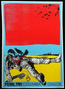 PEARL JAM June 16, 2008 Columbia SC Concert Poster By AMES BROS. THE CLASH