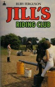Jill's Riding Club (Knight Books),Ruby Ferguson,Caney