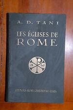 A. D. Tani Les èglises de Rome èditions Rome Crétienne Paris o. J. (ca. 1910)