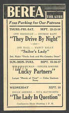 1940 BEREA THEATRE OH SHOWING THEY DRIVE BY NIGHT W/A SHERIDAN & G RAFT ETC