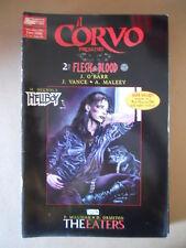 Il Corvo Presenta n°16 1996 Flesh & Blood 2 di 3 ed. Magic Press  [G755] BUONO