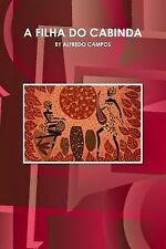 A Filha Do Cabinda by By Alfredo Campos (2015, Paperback)