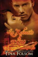 Vampiros de Scanguards: La Redencion de Zane Vol. 5 by Tina Folsom (2016,...