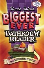 Uncle John's Biggest Ever Bathroom Reader