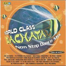 Various Artists : World Class Bachata: Nonstop Dance Mix CD