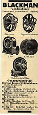 Ventilatoren Blackman GENERALVERTRETER Historische Reklame 1912