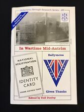 Ballymena Borough Research Series 28 1995, In Wartime Mid-Antrim WW2 History
