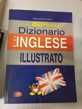 LIBRO IL MIO PRIMO DIZIONARIO D'INGLESE ILLUSTRATO FRATTINI MP EDIZIONI