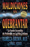 Maldiciones Sin Quebrantar/Unbroken Curses, Paperback by Brown, Rebecca, ISBN...