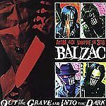 CD Out of the Grave and into the Dark by Balzac Came NEW SEALED