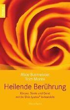 Heilende Berührung von Alice Burmeister | Buch | Zustand gut