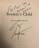 SIGNED by JANIS IAN - Ian SOCIETY'S CHILD AUTOBIOGRAPHY - 1st ed. (2008) in DJ
