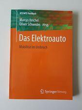 Das Elektroauto von Wolfgang Ruppert, Claus Leggewie, Oliver Schwedes, Christine