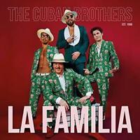 The Cuban Brothers - La Familia (NEW CD)