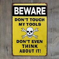 Metal Tin Sign Warning Don't touch Tools Wall Poster Home Decor Man cave Garage