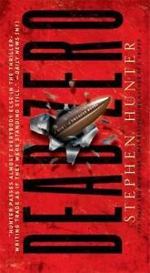 Dead Zero: A Bob Lee Swagger Novel by Hunter, Stephen , Mass Market Paperback