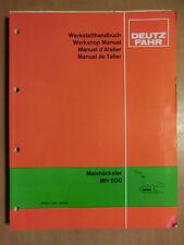Werkstatt-Handbuch Reparatur Deutz Fahr Maishäcksler MH 500 Ausgabe 1980