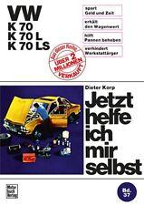 VW K 70 / K 70L / K 70LS Dieter Korp